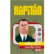 Kapitán: Zbierka výrokov - Kniha