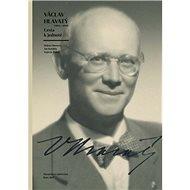 Václav Hlavatý (1894–1969): Cesta k jednotě - Kniha