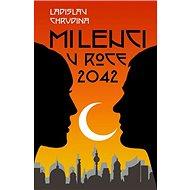Milenci v roce 2042 - Kniha
