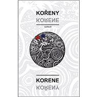 Kořeny / Korene - Kniha