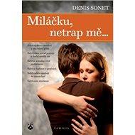 Miláčku, netrap mě… - Kniha