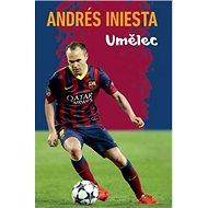 Andrés Iniesta Umělec - Kniha
