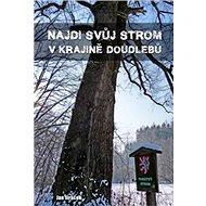 Najdi svůj strom v krajině Doudlebů - Kniha