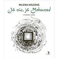 Já nic, já Mohamed - Kniha