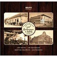 Pardubické restaurace a hotely: Historie a současnost - Kniha