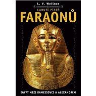 Labutí píseň faraonů: Egypt mezi Ramessovci a Alexandrem - Kniha