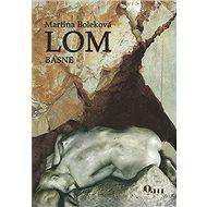 Lom: Básne - Kniha
