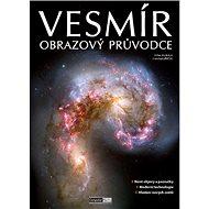 Vesmír Obrazový průvodce - Kniha
