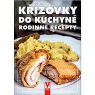 Křížovky do kuchyně: rodinné recepty - Kniha