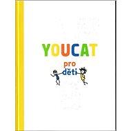 YOUCAT pro děti - Kniha