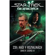Star Trek Éra zatracených: 2311: Hadi v rozvalinách - Kniha