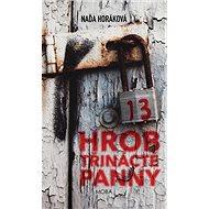 Hrob třinácté panny - Kniha