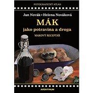 Mák jako potravina a droga - Kniha