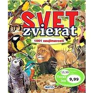 Svet zvierat: 1001 zaujímavostí - Kniha