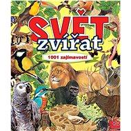 Svět zvířat: 1001 zajímavostí - Kniha