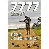 7777 kilometrů stopem latinskou Amerikou - Kniha