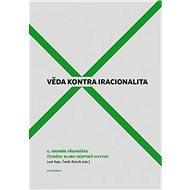 Věda kontra iracionalita 6 - Kniha