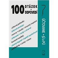 100 otázok a odpovedí: Účtovanie JÚ a PÚ - Kniha