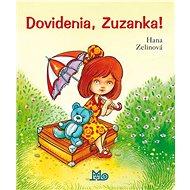 Dovidenia, Zuzanka! - Kniha
