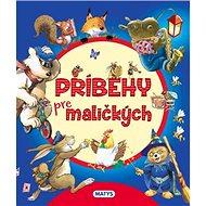 Príbehy pre maličkých - Kniha