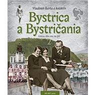 Bystrica a Bystričania 2 - Kniha