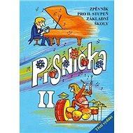 Písnička II.: Zpěvník pro II. stupeň základní školy - Kniha