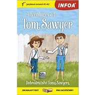 Adventures of Tom Sawyer/Dobrodružství Toma Sawyera: A1-A2 - Kniha