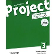 Project Fourth Edition 3 Teacher´s Book with Online Practice Pack - Kniha