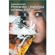 Československá pivovarsko-sladařská ročenka 2019 - Kniha