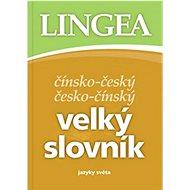 Čínsko-český česko-čínský velký slovník: jazyky světa - Kniha