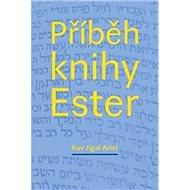 Příběh knihy Ester - Kniha