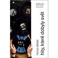 Hity, které dobyly svět - Kniha