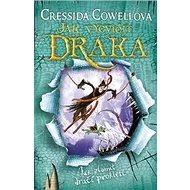 Jak vycvičit draka: Jak zlomit dračí prokletí - Kniha