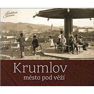 Krumlov Město pod věží - Kniha