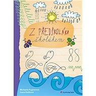 Z předškoláka školákem - Kniha