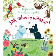 Jak mluví zvířata?: Kuk pod okénko První otázky a odpovědi!