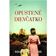 Opustené dievčatko: The Girl They left Behind - Kniha