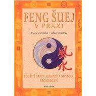 Feng šuej v praxi - Kniha