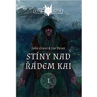 Lone Wolf Stíny nad řádem Kai: I. - Kniha
