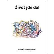 Život jde dál - Kniha