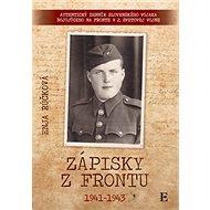 Zápisky z frontu 1941-1943 - Kniha