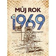 Můj rok 1969 - Kniha