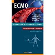 ECMO Extrakorporální membránová oxygenace: Manuál pro použití u dospělých - Kniha