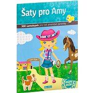 Šaty pro Amy: 300 samolepek pro tvé americké panenky - Kniha