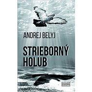 Strieborný holub - Kniha
