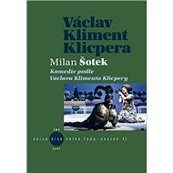 Komedie podle V. K. Klicpery - Kniha