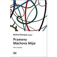 Prameny Máchova Máje - Kniha