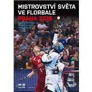 Mistrovství světa ve florbale 2018 - Kniha