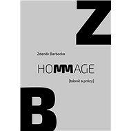 Hommage: (básně a prózy) - Kniha