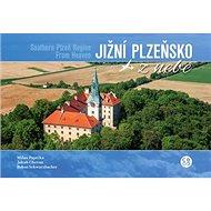 Jižní Plzeňsko z nebe - Kniha